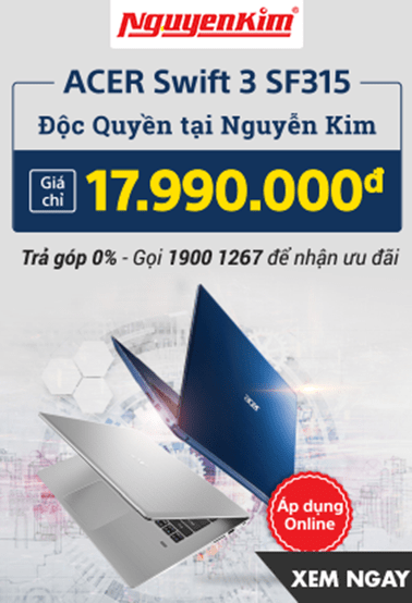 Nguyễn Kim Máy tính Acer Swift 3 SF315 giá chỉ 17tr990k