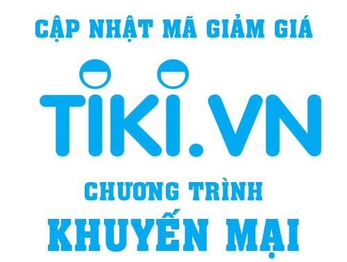 Mã giảm giá Tiki 2019