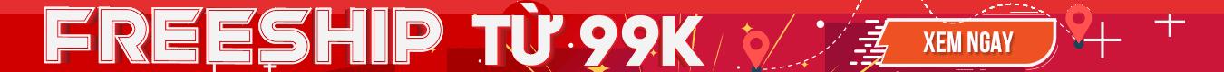 Miễn phí vận chuyển cho đơn hàng 99k tại Sendo.vn