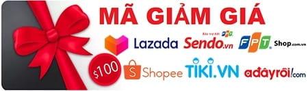Mã giảm giá Lazada, Shopee, Tiki, Sendo... mới nhất 2020