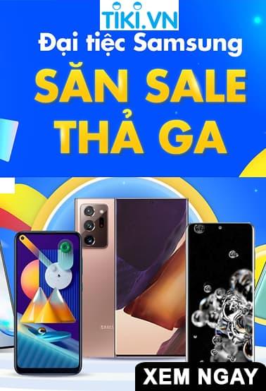 Đại tiệc Samsung tại Tiki